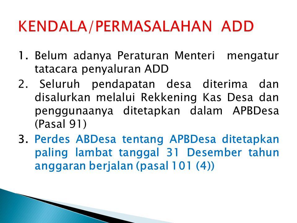 KENDALA/PERMASALAHAN ADD