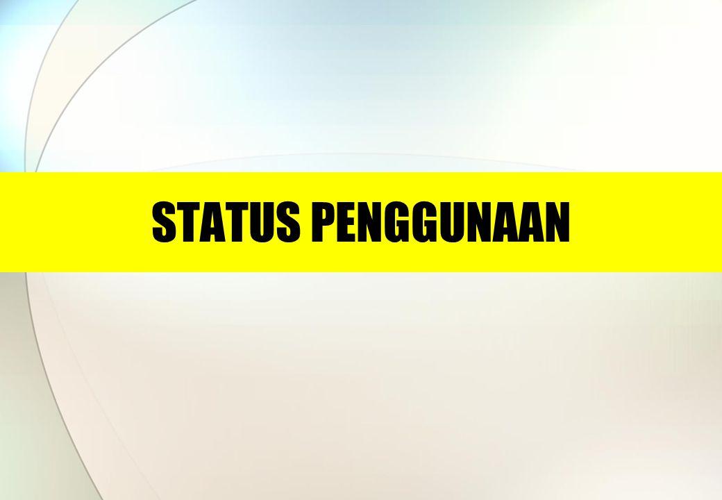 STATUS PENGGUNAAN