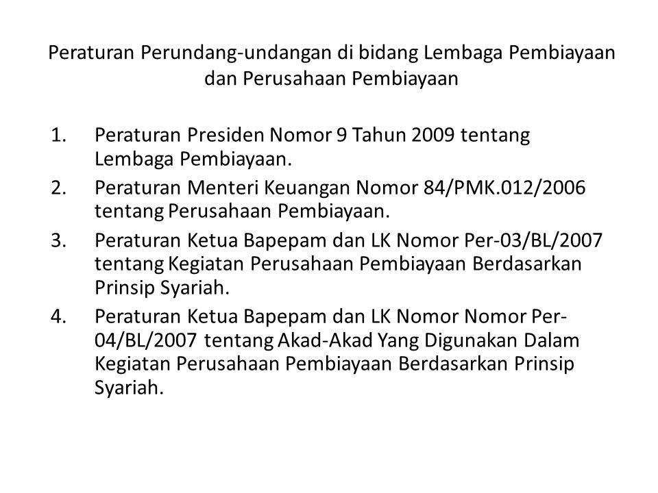 Peraturan Perundang-undangan di bidang Lembaga Pembiayaan dan Perusahaan Pembiayaan