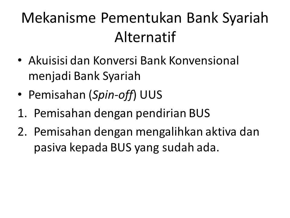 Mekanisme Pementukan Bank Syariah Alternatif