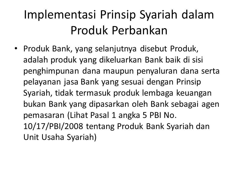 Implementasi Prinsip Syariah dalam Produk Perbankan