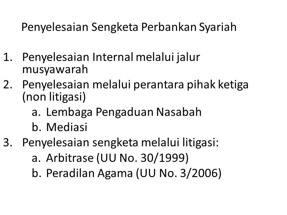 Penyelesaian Sengketa Perbankan Syariah