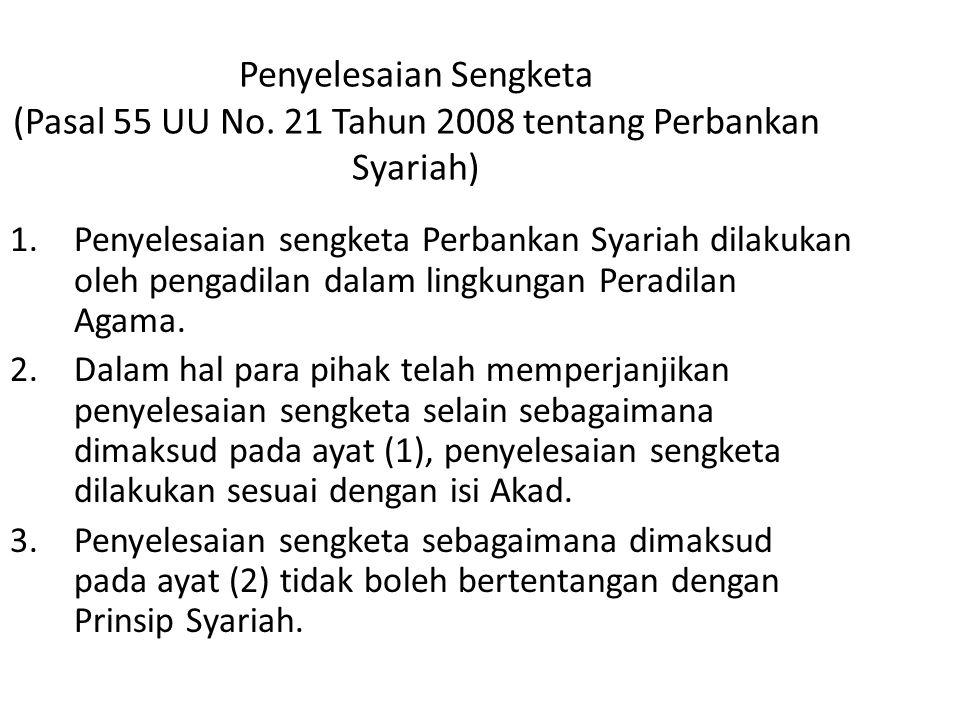 Penyelesaian Sengketa (Pasal 55 UU No