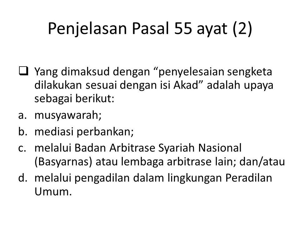 Penjelasan Pasal 55 ayat (2)