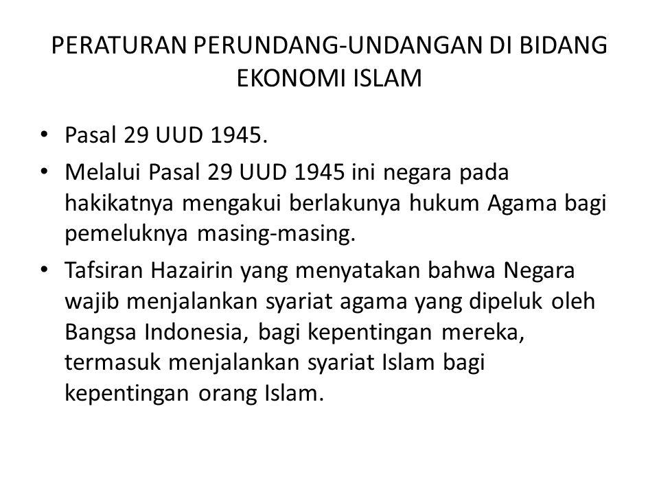 PERATURAN PERUNDANG-UNDANGAN DI BIDANG EKONOMI ISLAM