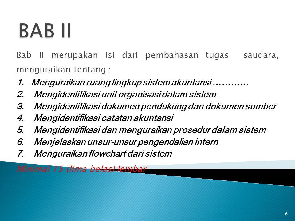 BAB II Menguraikan ruang lingkup sistem akuntansi …………