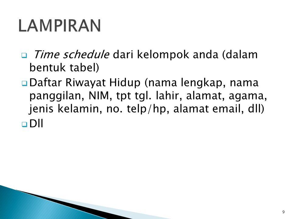 LAMPIRAN Time schedule dari kelompok anda (dalam bentuk tabel)