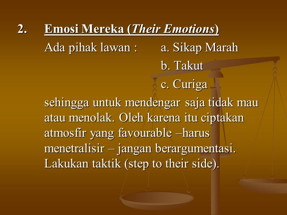 2. Emosi Mereka (Their Emotions)