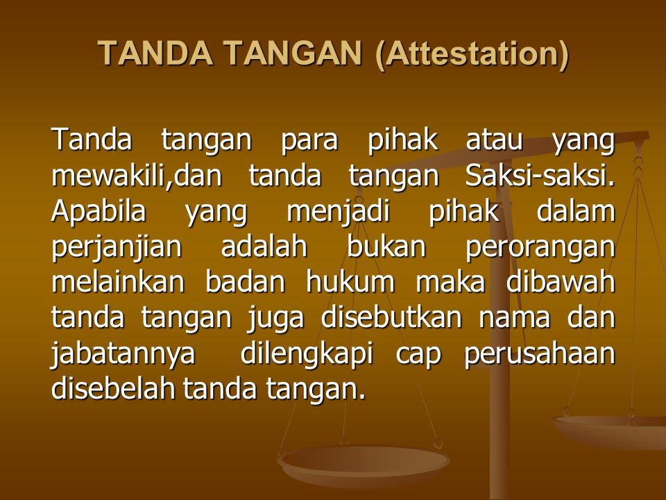 TANDA TANGAN (Attestation)