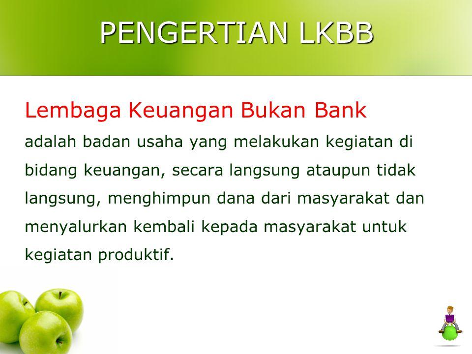 PENGERTIAN LKBB Lembaga Keuangan Bukan Bank