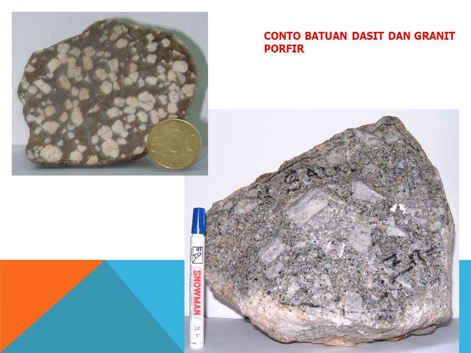 Conto batuan dasit dan granit porfir