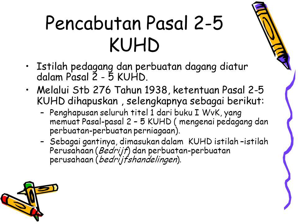 Pencabutan Pasal 2-5 KUHD