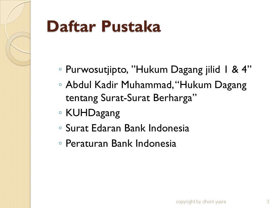 Daftar Pustaka Purwosutjipto, Hukum Dagang jilid 1 & 4