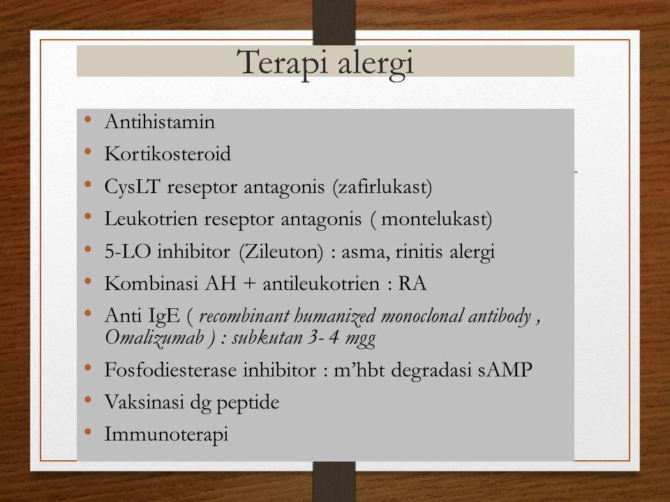Terapi alergi Antihistamin Kortikosteroid