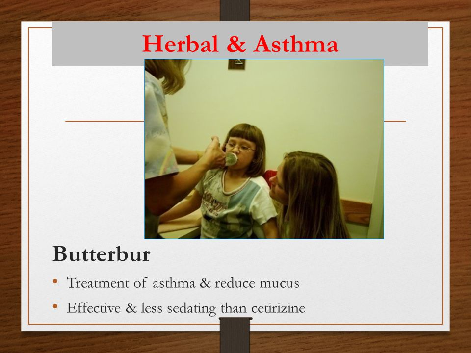Herbal & Asthma Butterbur Treatment of asthma & reduce mucus