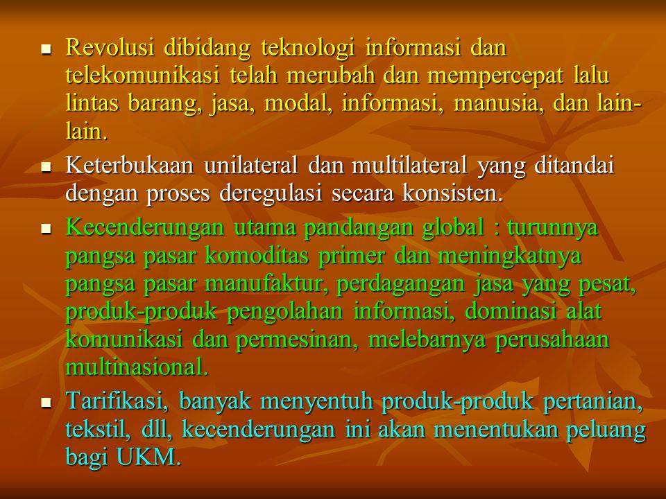 Revolusi dibidang teknologi informasi dan telekomunikasi telah merubah dan mempercepat lalu lintas barang, jasa, modal, informasi, manusia, dan lain-lain.