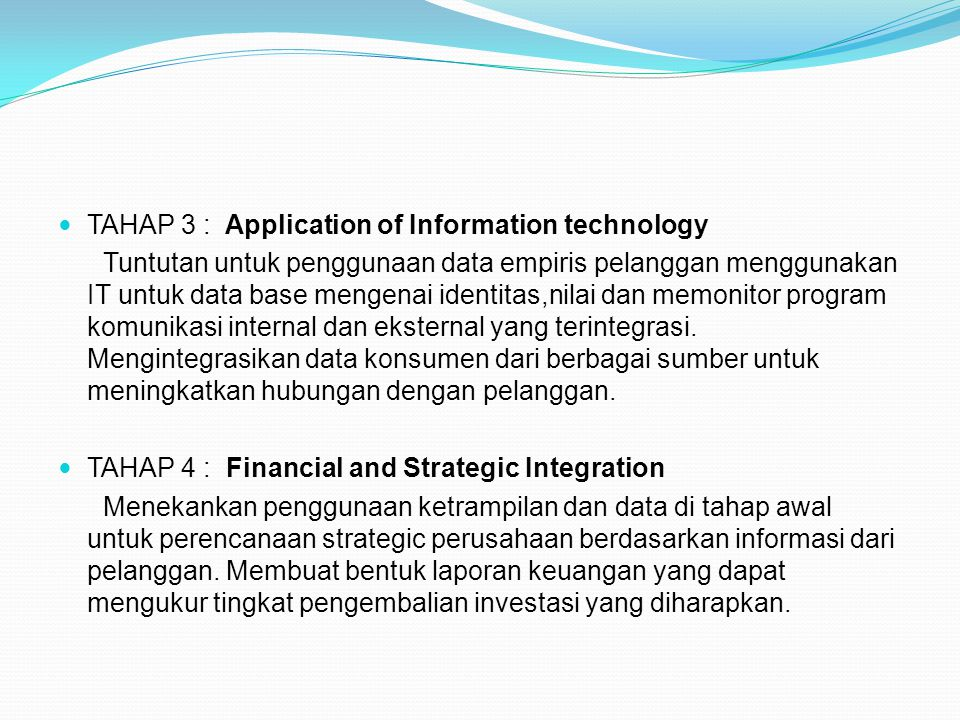 TAHAP 3 : Application of Information technology