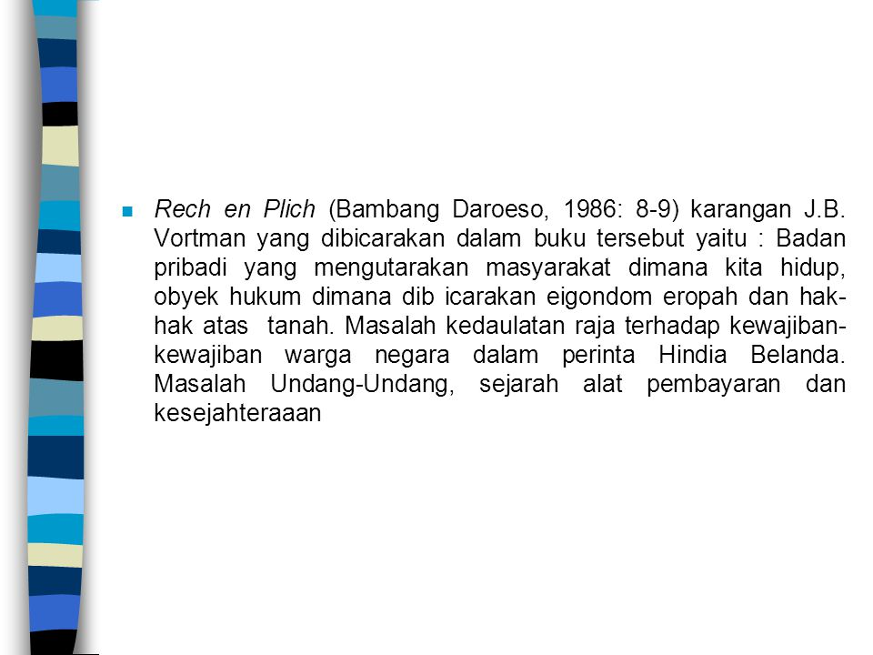 Rech en Plich (Bambang Daroeso, 1986: 8-9) karangan J. B