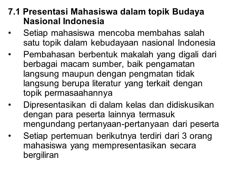 7.1 Presentasi Mahasiswa dalam topik Budaya Nasional Indonesia