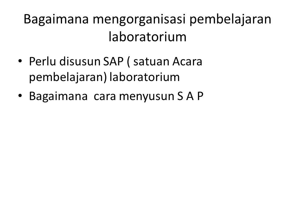 Bagaimana mengorganisasi pembelajaran laboratorium