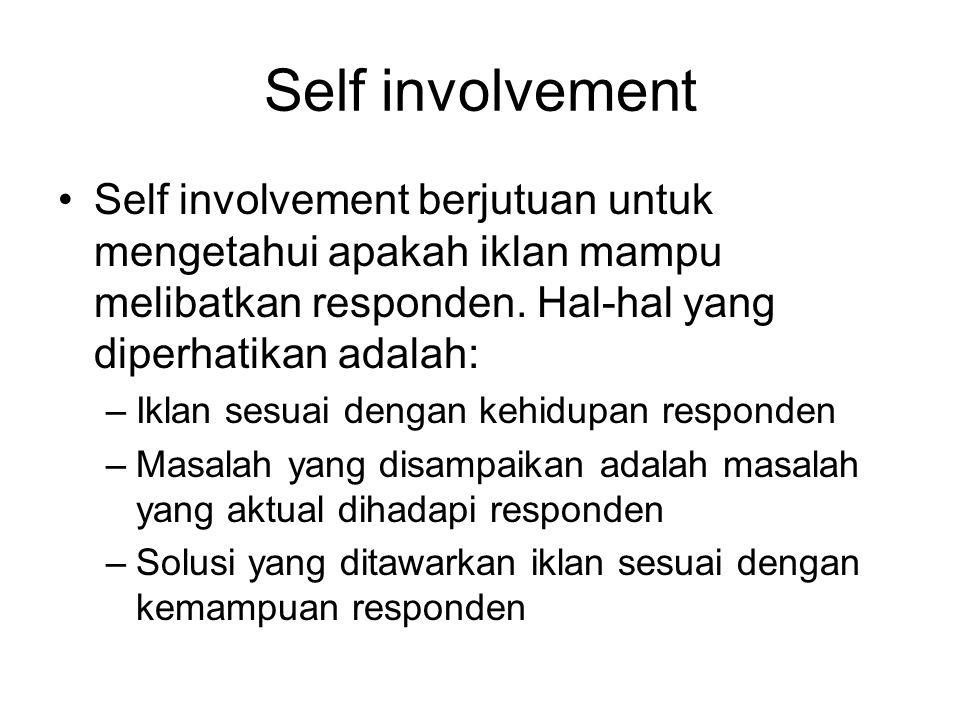 Self involvement Self involvement berjutuan untuk mengetahui apakah iklan mampu melibatkan responden. Hal-hal yang diperhatikan adalah: