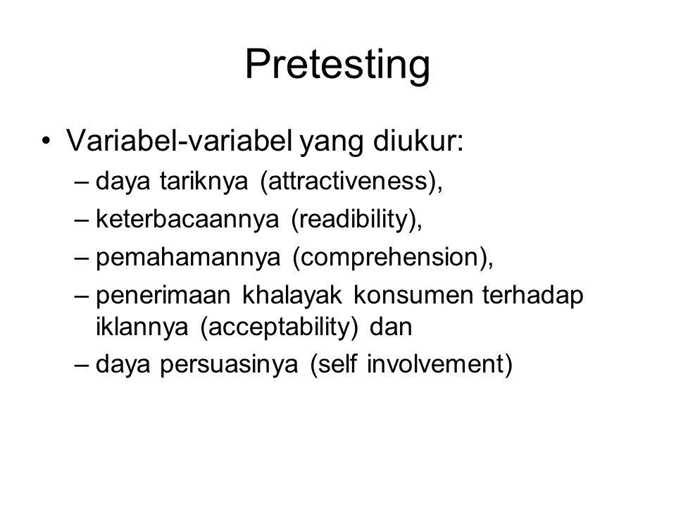 Pretesting Variabel-variabel yang diukur: