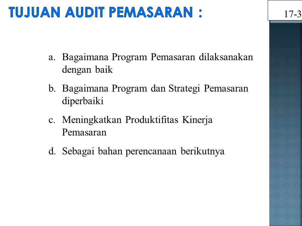 Tujuan Audit Pemasaran :