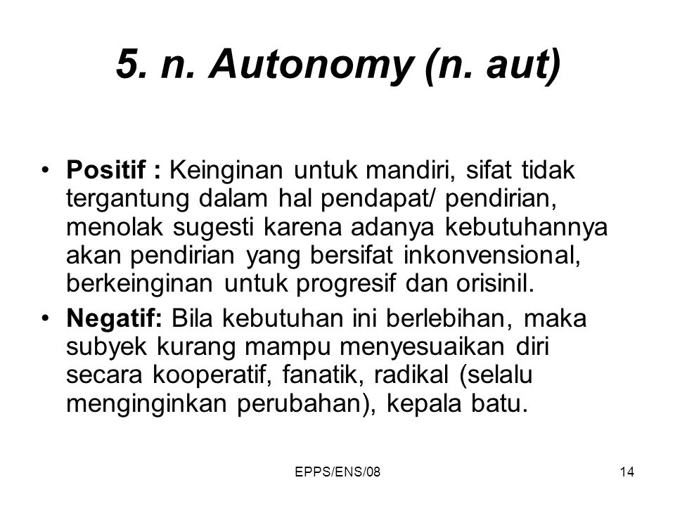 5. n. Autonomy (n. aut)