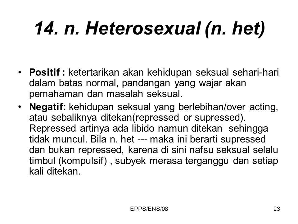 14. n. Heterosexual (n. het)