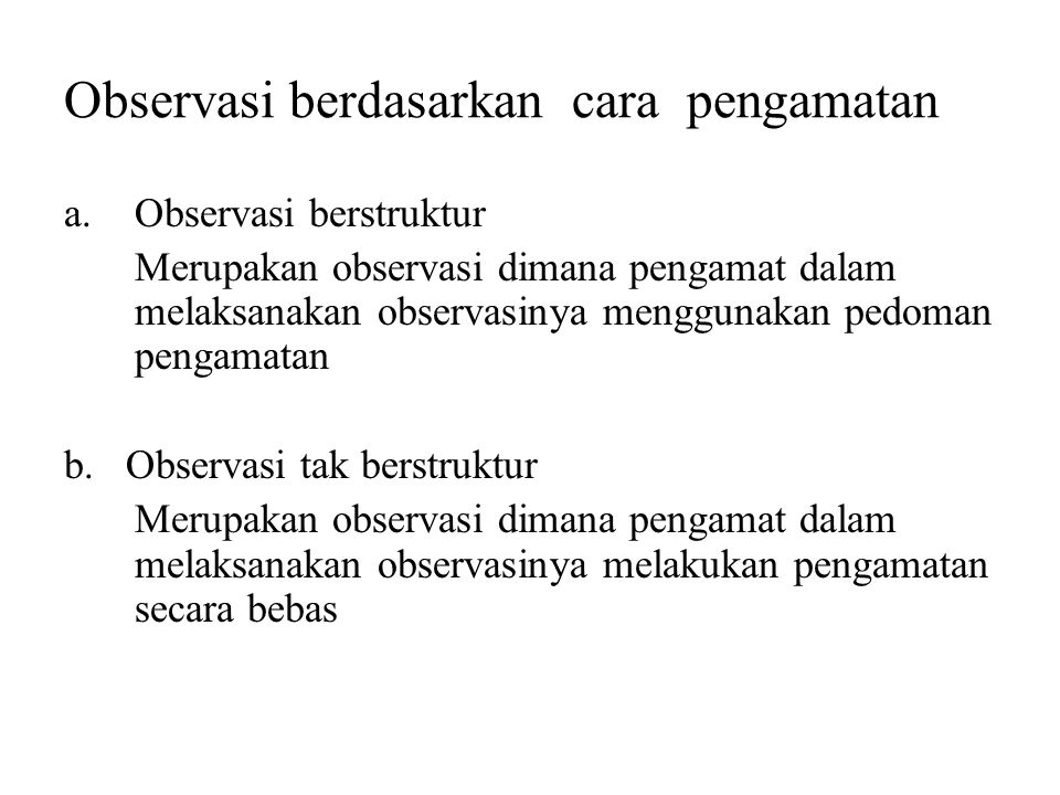 Observasi berdasarkan cara pengamatan