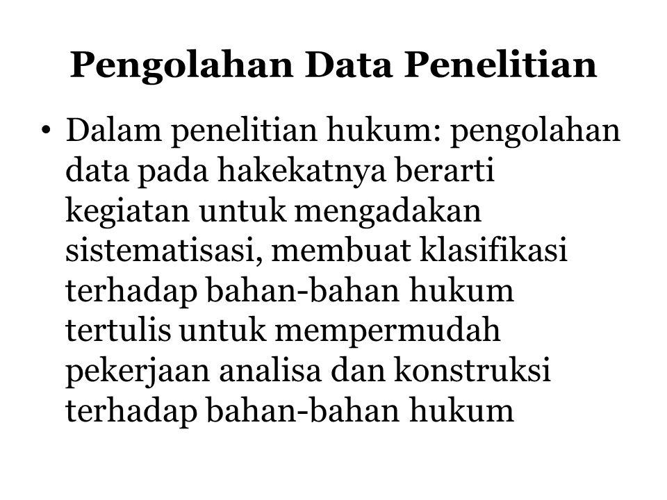 Pengolahan Data Penelitian