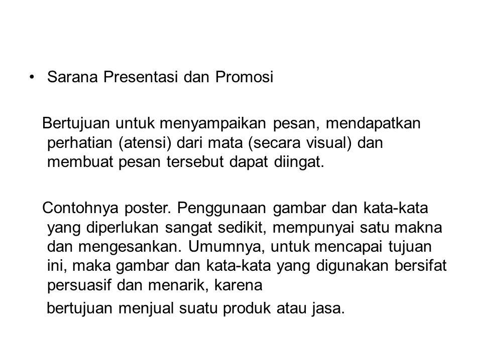 Sarana Presentasi dan Promosi