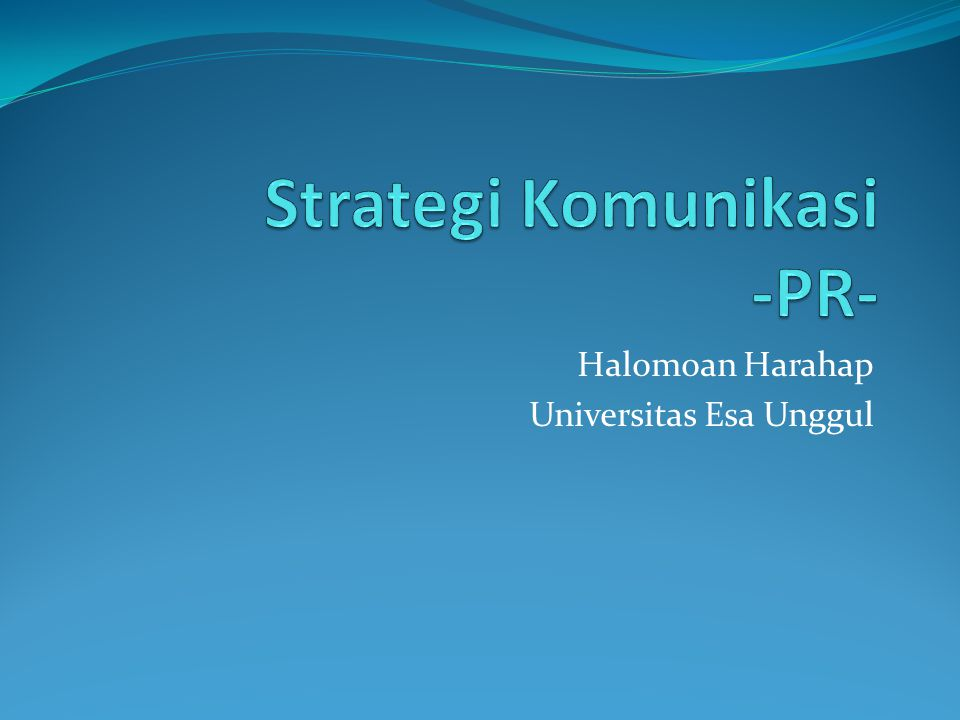 Strategi Komunikasi -PR-