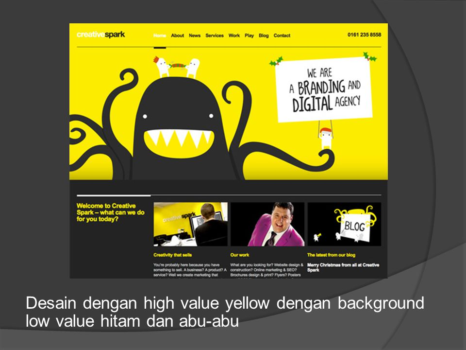 Desain dengan high value yellow dengan background low value hitam dan abu-abu