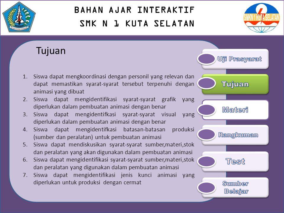 Tujuan BAHAN AJAR INTERAKTIF SMK N 1 KUTA SELATAN Test Tujuan Materi
