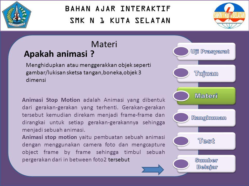 Materi Apakah animasi BAHAN AJAR INTERAKTIF SMK N 1 KUTA SELATAN