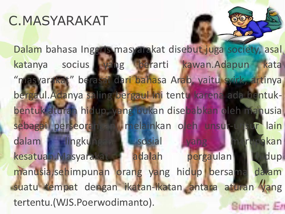 C.MASYARAKAT