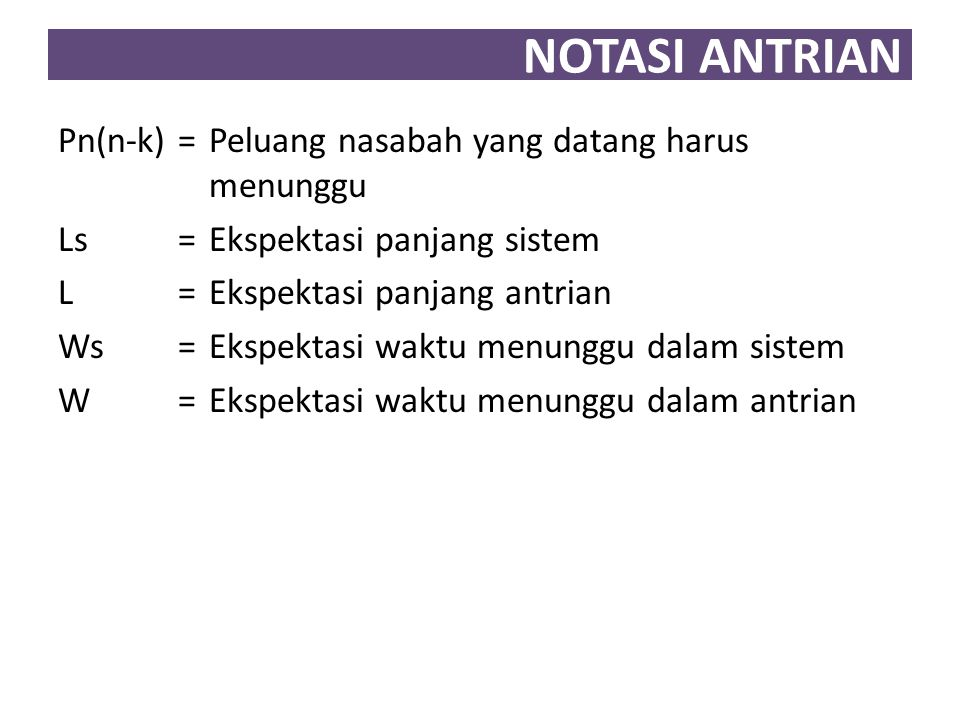 NOTASI ANTRIAN