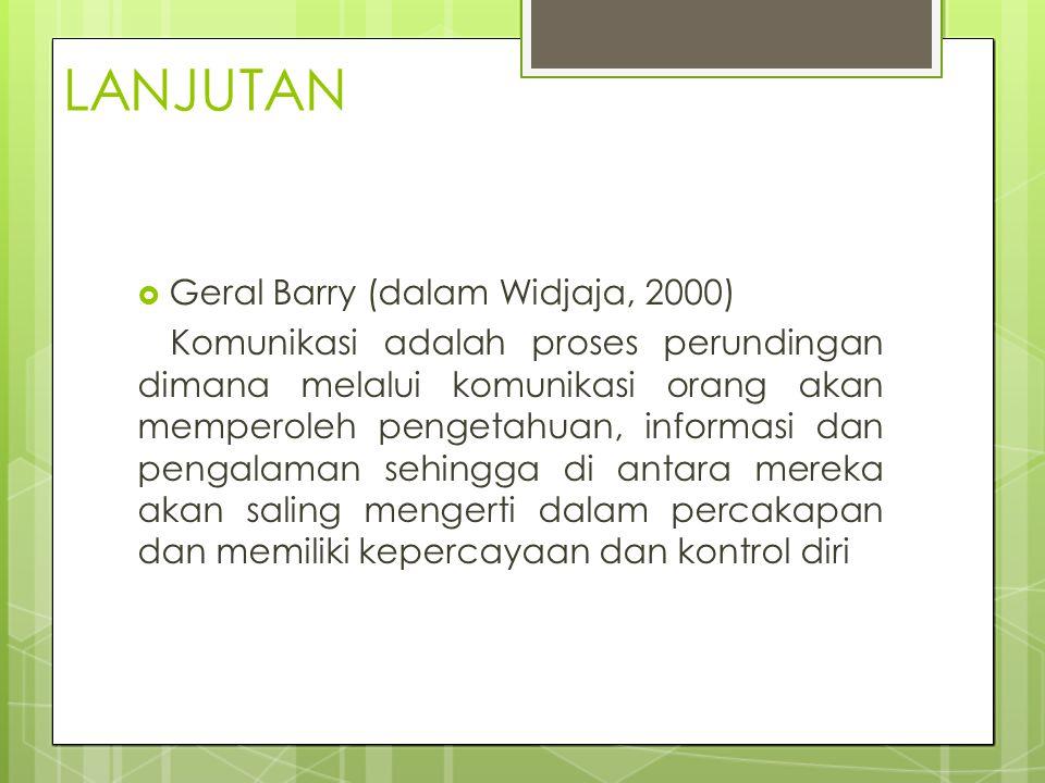 LANJUTAN Geral Barry (dalam Widjaja, 2000)