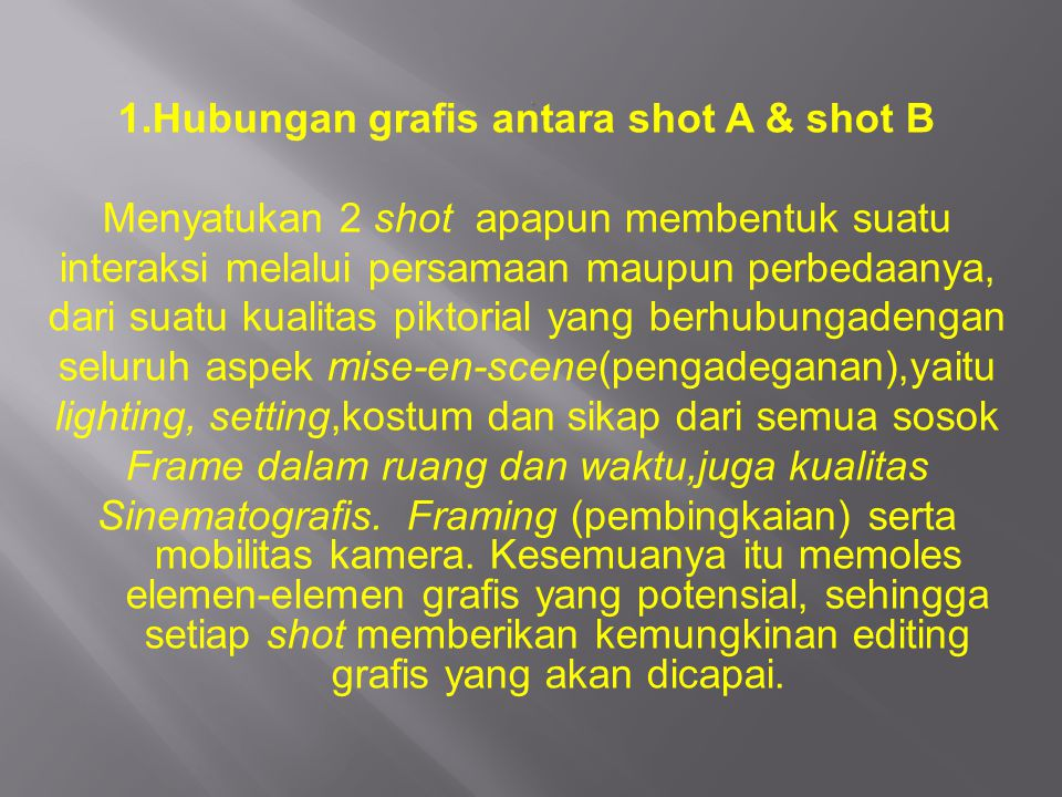 1.Hubungan grafis antara shot A & shot B