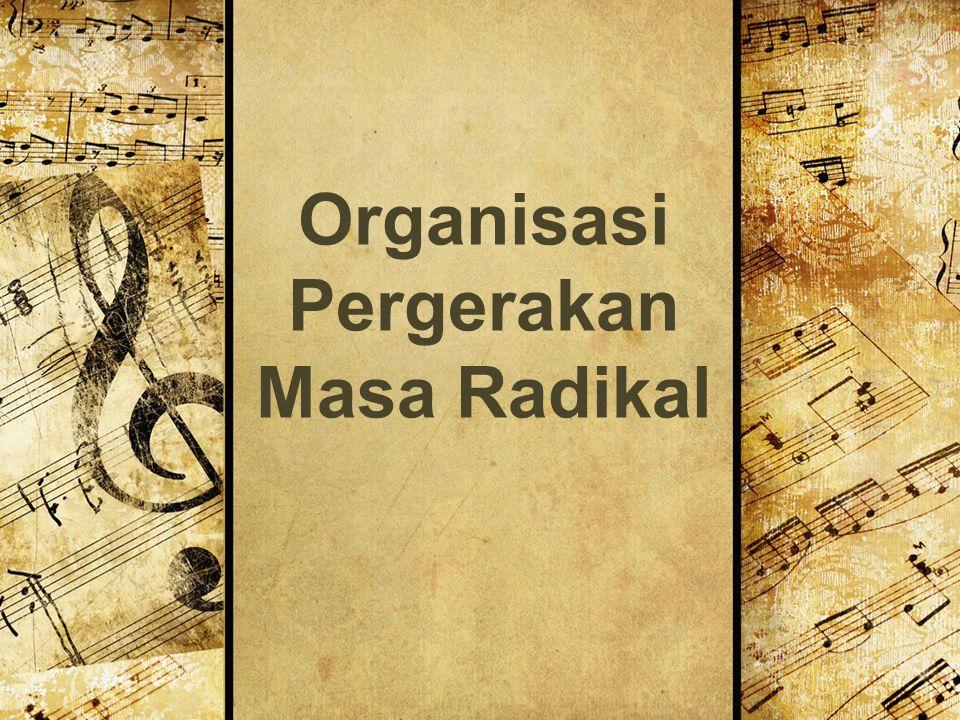 Organisasi Pergerakan Masa Radikal