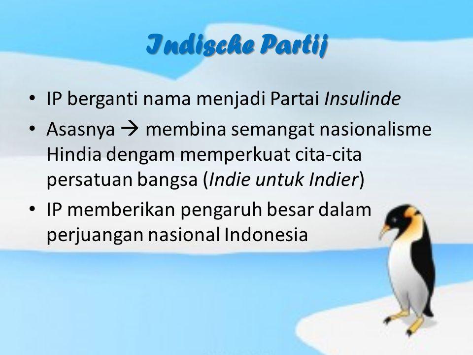 Indische Partij IP berganti nama menjadi Partai Insulinde