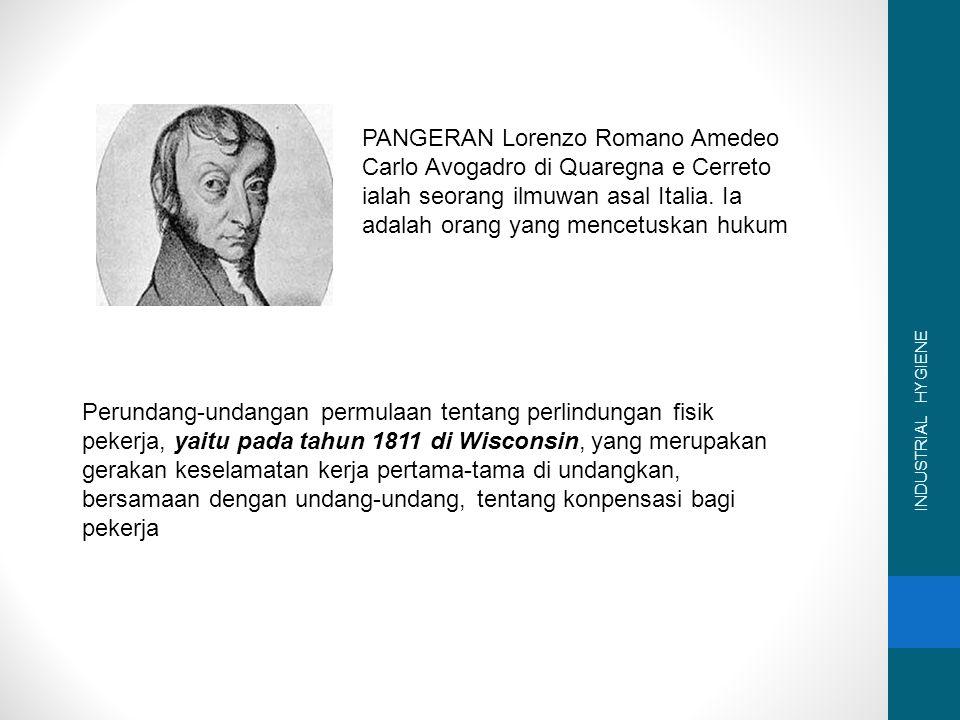 PANGERAN Lorenzo Romano Amedeo Carlo Avogadro di Quaregna e Cerreto ialah seorang ilmuwan asal Italia. Ia adalah orang yang mencetuskan hukum