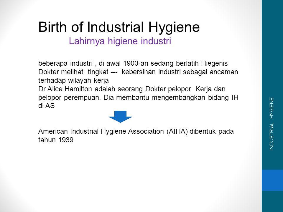 Lahirnya higiene industri