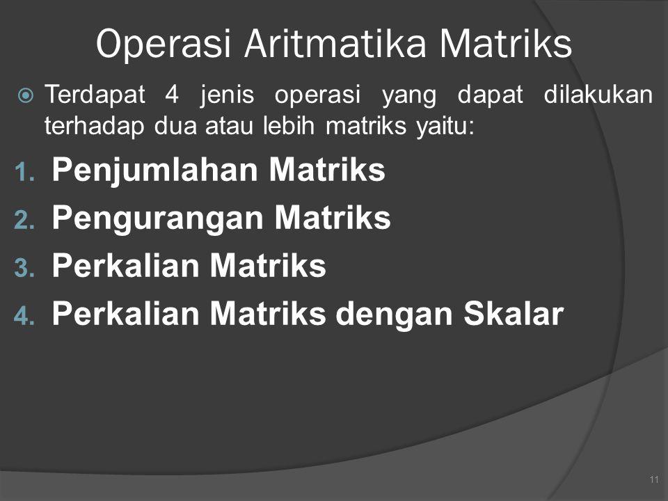 Operasi Aritmatika Matriks