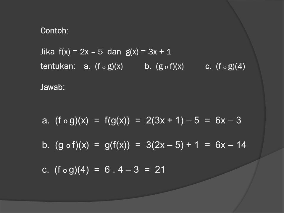 a. (f o g)(x) = f(g(x)) = 2(3x + 1) – 5 = 6x – 3