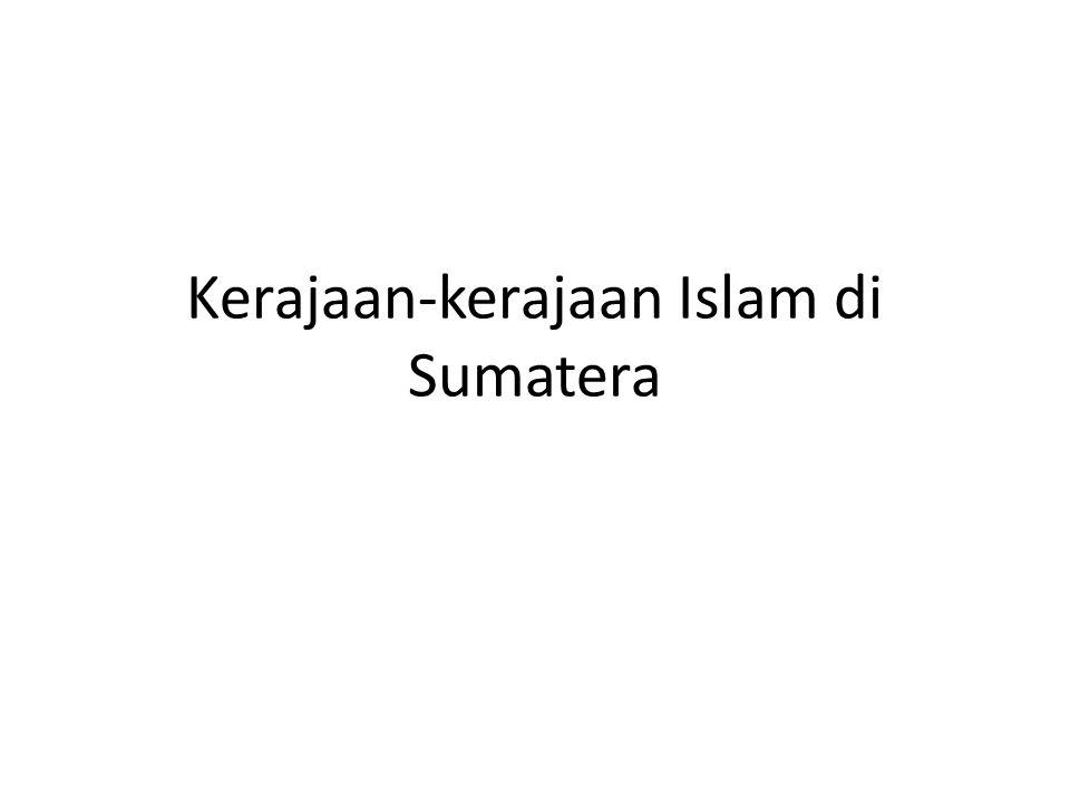 Kerajaan-kerajaan Islam di Sumatera