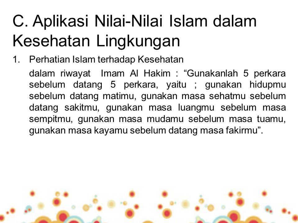 C. Aplikasi Nilai-Nilai Islam dalam Kesehatan Lingkungan
