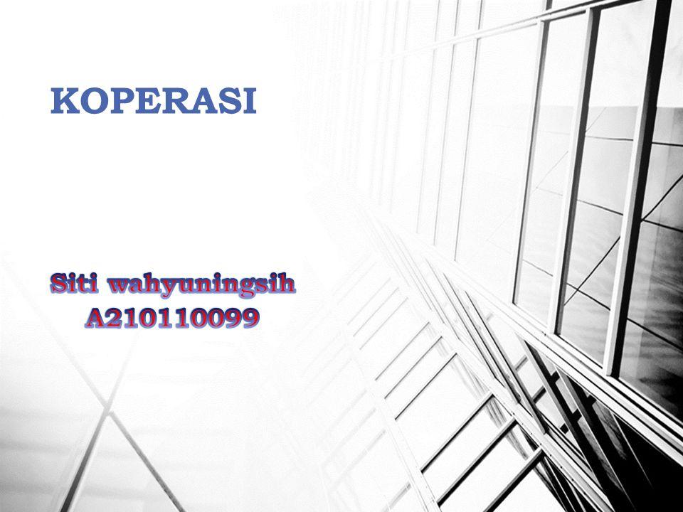 KOPERASI Siti wahyuningsih A210110099