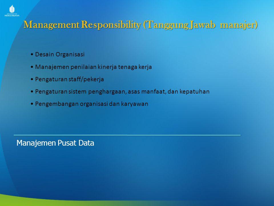Management Responsibility (Tanggung Jawab manajer)